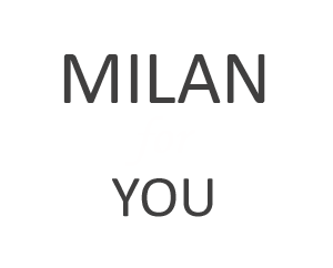 Milan for you